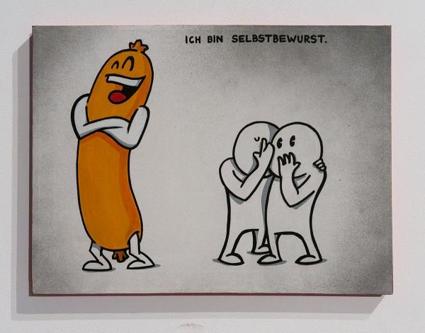 """Mein lieber Prost: """"Ich bin selbstbewurst"""""""