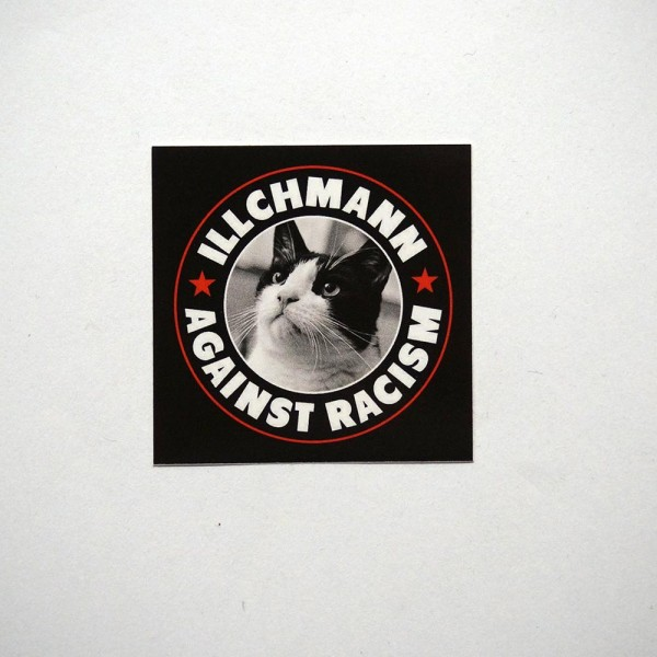 Illchmann Sticker: Against Racism - Aufkleber aus Berlin - Streetart Galerie SALZIG