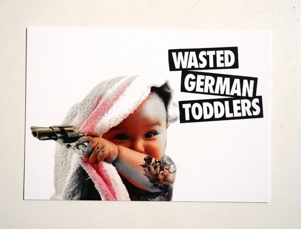 "FLOCKE//ART: ""Wasted German Toddlers"" - Postkarte A6"