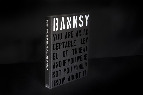 Banksy: You Are An Acceptable Level Of Threat (2019 EDITION) - Buch