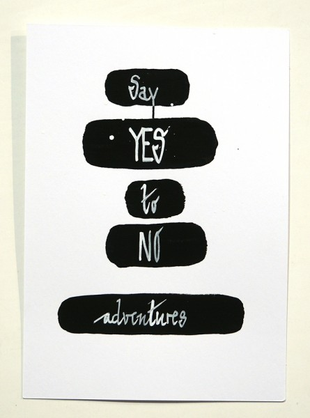 "Rabea Senftenberg: ""Say Yes To No Adventures"" original postcard"
