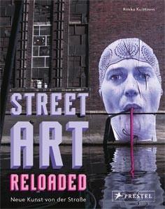 Street Art Reloaded - Buch