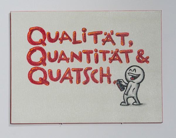 """Mein lieber Prost: """"Qualität, Quantität & Quatsch"""""""