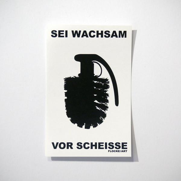 Flocke: Sei Wachsam Vor Scheisse - White - Sticker