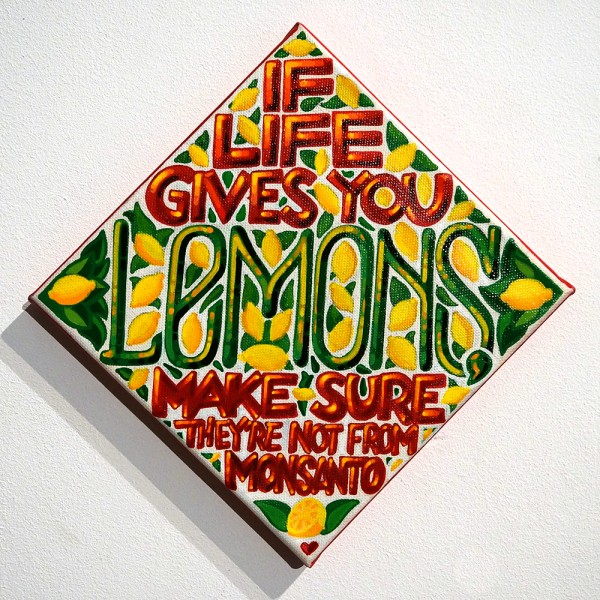"Mein lieber Prost: ""If life gives you lemons, make sure they're not from Monsanto"""
