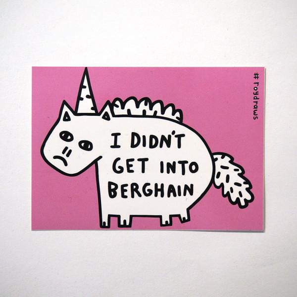 "Roydraws: ""I didn't get into Berghain"" - Sticker - salzigberlin"