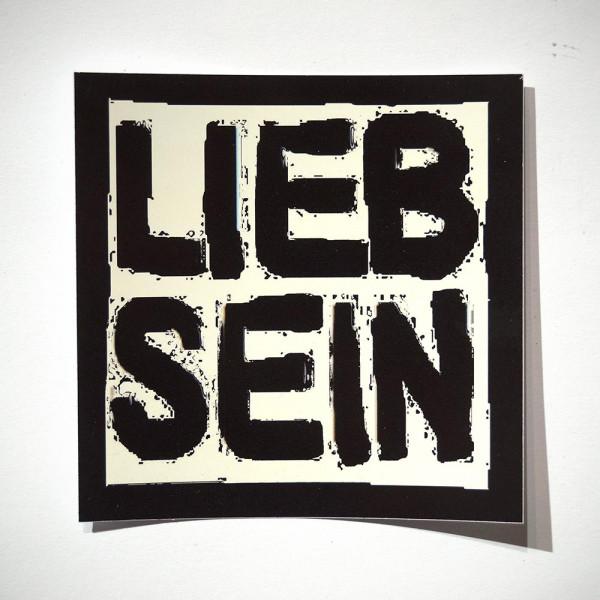 """LIEB SEIN: """"BW Big"""" - Sticker"""