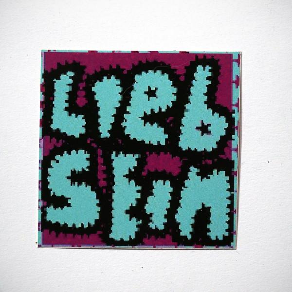 """LIEB SEIN: """"Gestickt"""" - Sticker"""