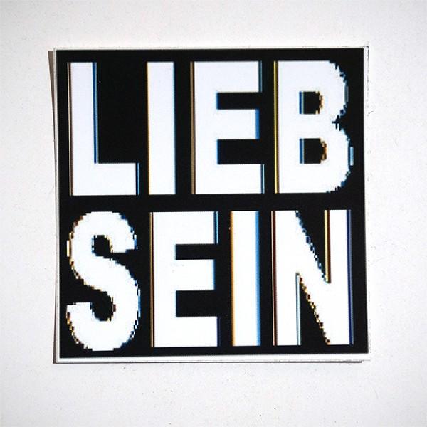 """LIEB SEIN: """"Schwarz/Weiß Sticker"""""""