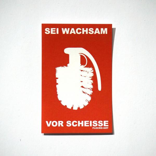 Flocke: Sei Wachsam Vor Scheisse - Rot - Sticker - SALZIG Berlin Friedrichshain