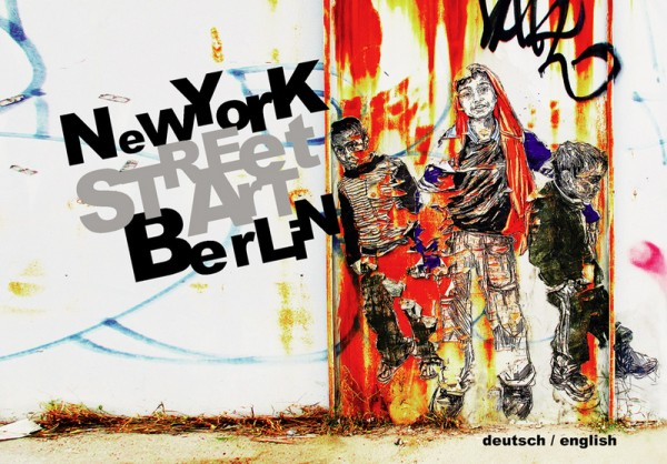 Street Art: New York – Berlin - Buch