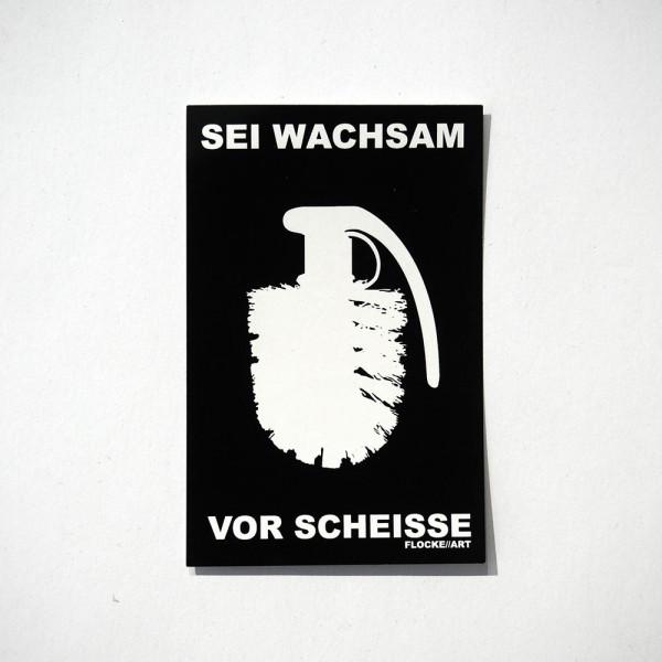 Flocke: Sei Wachsam Vor Scheisse - Black - Sticker - SALZIG Berlin Friedrichshain