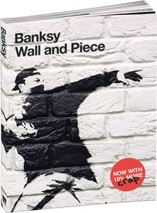 Banksy - Wall and Piece - Buch