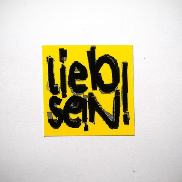 """LIEB SEIN: """"Gelb"""" - Sticker"""