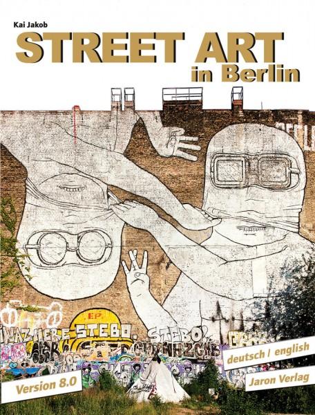 Street Art in Berlin - Buch