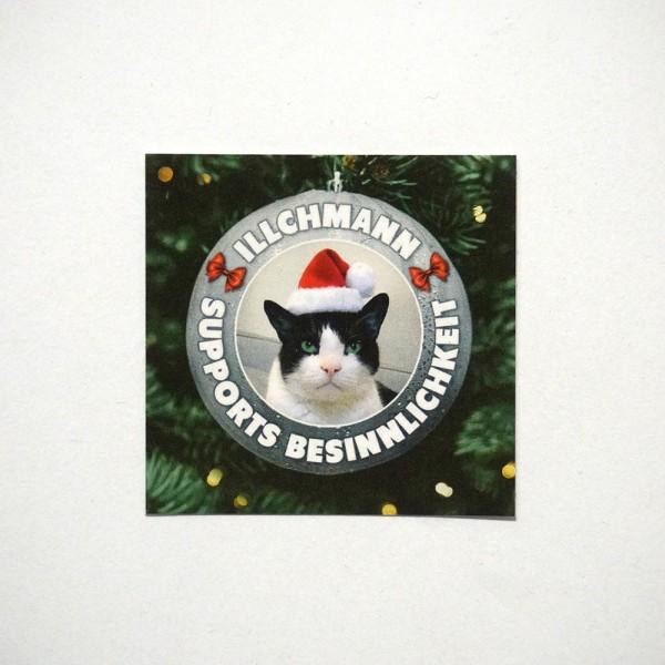 Illchmann Sticker: Supports Besinnlichkeit - Aufkleber aus Berlin - Streetart Galerie SALZIG