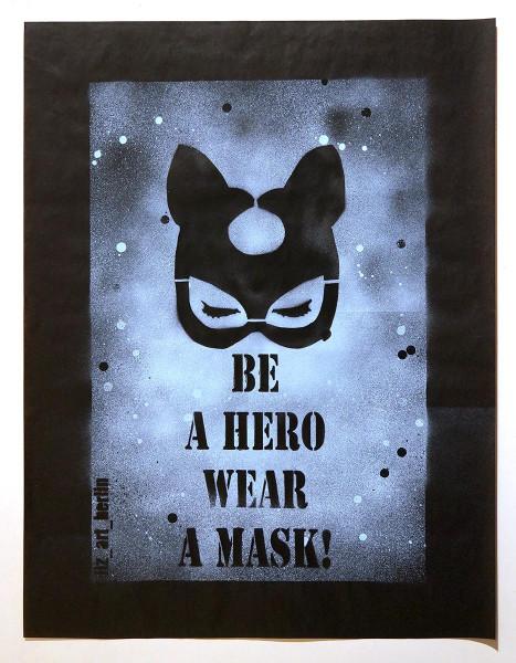 """Liz_Art_Berlin: """"Be A Hero Wear A Mask"""" - SALZIGBerlin Streetart Gallery"""