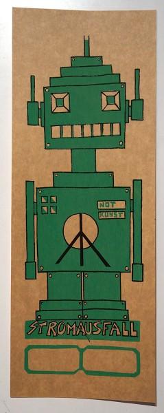 "Stromausfall aka Frank Dudda: ""Not Kunst Roboter"""