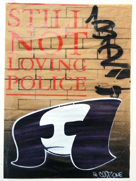 "Colp One: ""Still Not Loving Police"" - Stencil on paper"