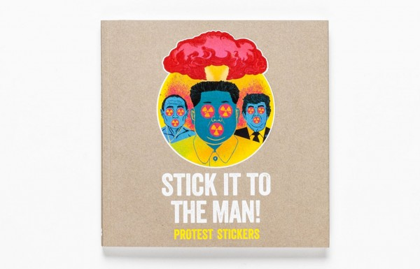 Stick It To The Man! Protest Stickers - Buch - SALZIG Berlin - Kopernikusstr. 25