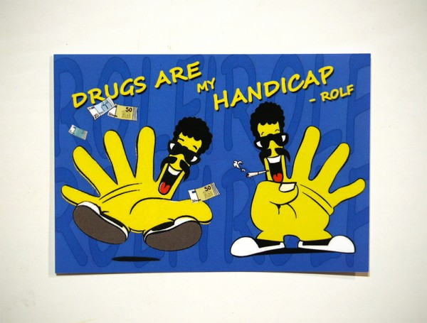 Drugs are my Handicap - Sticker
