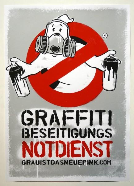 """Ostap: """"Grau Ist Das Neue Pink"""" - Graffiti Beseitigungs Notdienst  - Siebdruck auf Papier: 70x50 cm"""