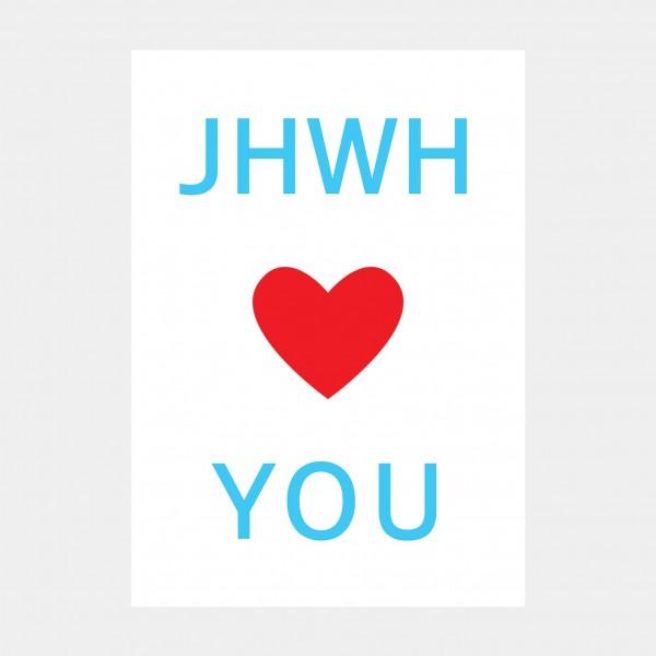 """Oliver O. Rednitz: """"JHWH Loves You"""" - DINA2, 42 x 59,4 cm"""