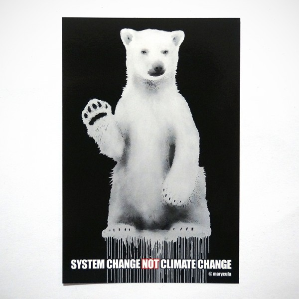 "Marycula: ""System Change Not Climate Change"" - Sticker - @salzig.berlin"