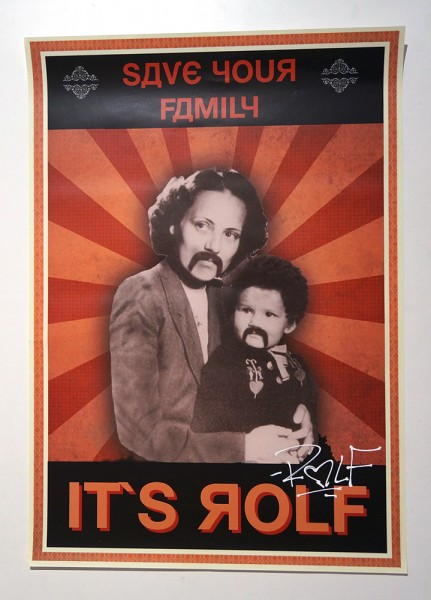 "ROLF LE ROLFE: ""Save Your Family"" - Poster A2"