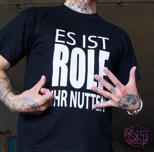 """Rolf - """"Es ist Rolf Ihr Nutten"""" - T-Shirt"""