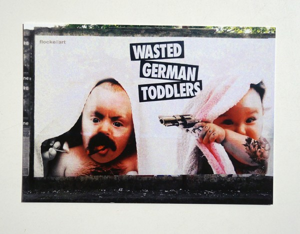 "FLOCKE//ART: ""Wasted German Toddlers - Wall"" - Postkarte A6"
