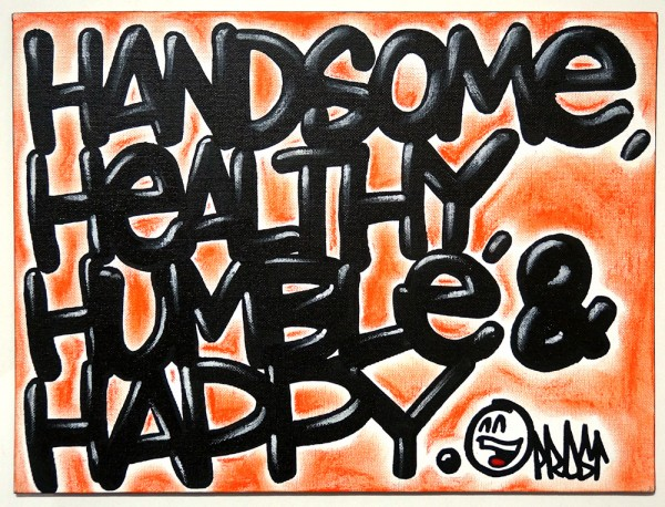 "Mein lieber Prost: ""Handsome, Healthy, Humble & Happy"" - mixed media on canvas"