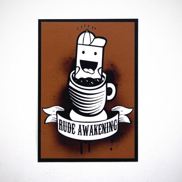 "Rude: ""Rude Awakening"" - Sticker available at SALZIG.Berlin"