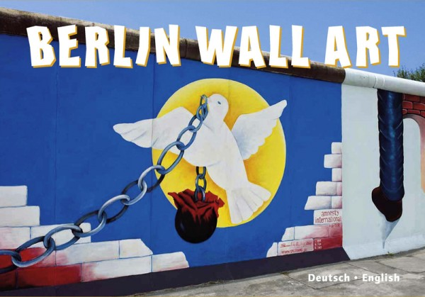Berlin Wall Art - Buch