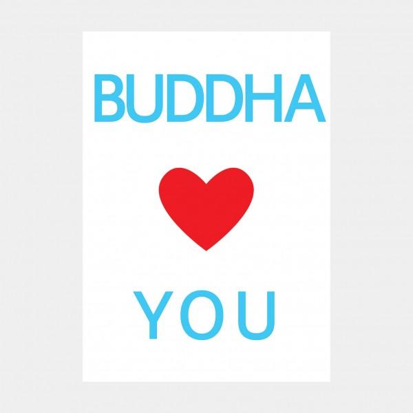 "Oliver O. Rednitz: ""Buddha Loves You""  - DINA2, 42 x 59,4 cm"