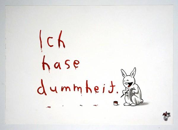 """Mein lieber Prost: """"Ich hase Dummheit"""""""