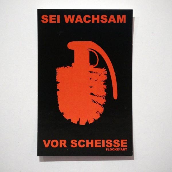 Flocke: Sei Wachsam Vor Scheisse - Sticker - SALZIG Berlin Friedrichshain